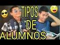 TIPOS DE ALUMNOS