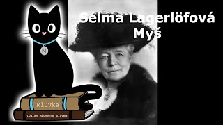 Selma Lagerlöfová - Myš (Mluvené slovo CZ)