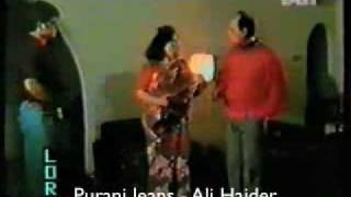 Purani Jeans Original Ali Haider