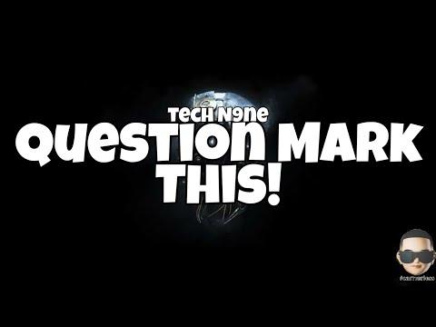 Tech N9ne - Question Mark This (Lyrics)(ft.Krizz Kaliko,Lex Bratcher)