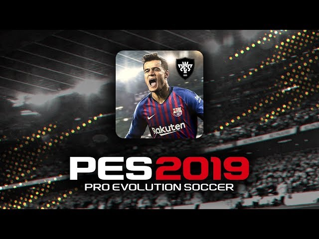 PES 2019 Mobile Available, Free For iOS and Android Devices
