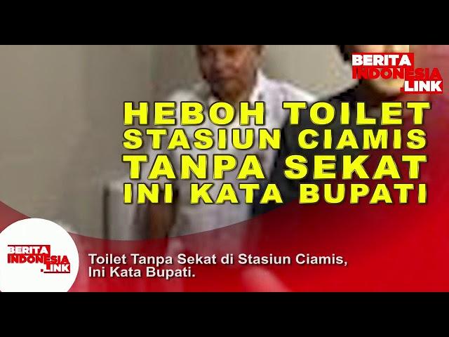 Heboh Toilet tanpa sekat di Stasiun Ciamis,