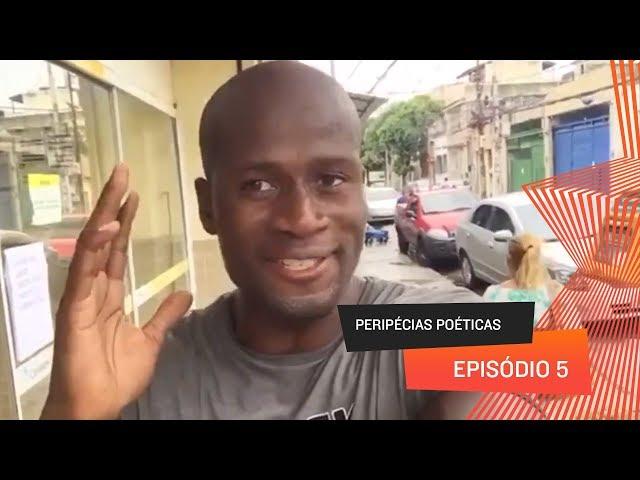 Peripécias Poéticas - Episódio 05