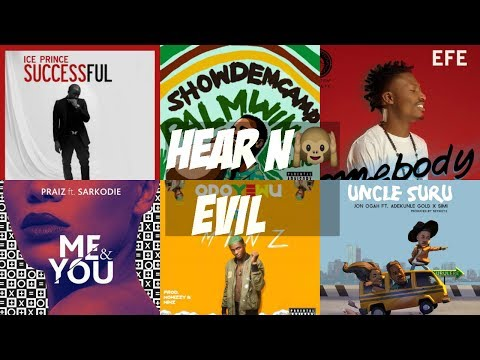 Hear No Evil Ep 3 (Ice Prince's 'Successful', Jon Ogah's 'Uncle Suru', Showdem Camp's 'Up To You..)