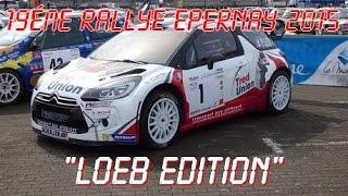 Vid�o 19�me Rallye Epernay 2015 : Loeb Edition par Forgumpone (1056 vues)