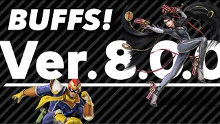 So Many Buffs In The 8.0.0 Patch Notes! Super Smash Bros Ultimate