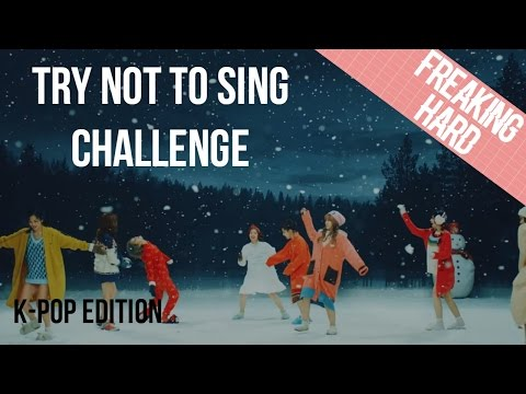 TRY NOT TO SING CHALLENGE (K-POP EDITION) FREAKING IMPOSSIBLE !!!
