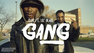 Clipz Feat. Lil Blake - Gang | @dubillup