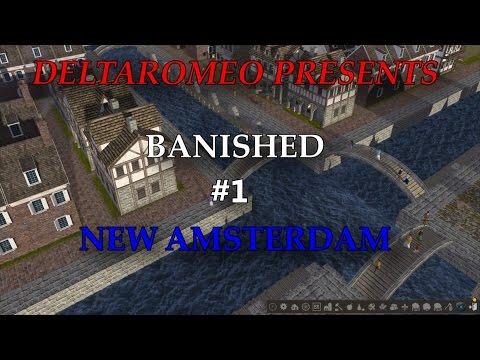Banished: New Amsterdam - Getting Going