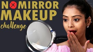 No Mirror Makeup Challenge | No Mirror Makeup | Makeup Challenge | Foxy Makeup Tutorial