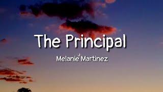Melanie Martinez - The Principal (lyrics)