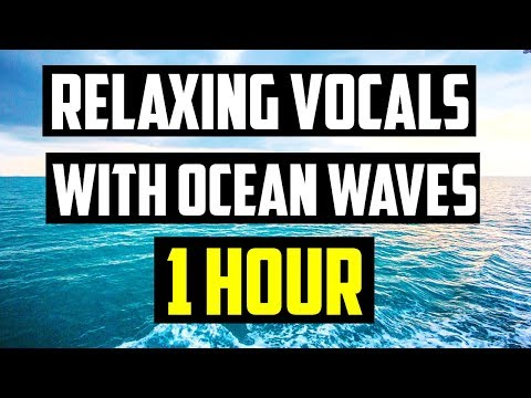 VERY RELAXING BACKGROUND NASHEED | RELAXING VOCALS WITH OCEAN WAVES  | 1 HOUR