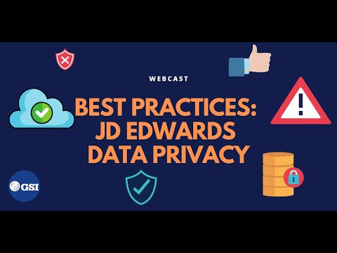 Best Practices: JD Edwards Data Privacy 2020