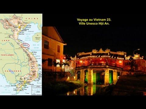 Voyage au Vietnam 23 - Ville UNESCO Hội An - Film et Musique de Vinh-Thien Quach.