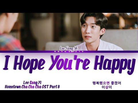 Download Lee Sang Yi (이상이) - I Hope You're Happy (행복했으면 좋겠어) Hometown Cha Cha Cha (갯마을 차차차) OST 8 Lyrics/가사