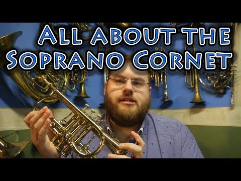 The Eb Soprano Cornet and what it's used for, featuring a Courtois Soprano Cornet