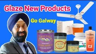 Glaze New Product | Galway New Product koun - koun hain