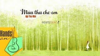 Mùa thu cho em » Ngô Thụy Miên ✎ acoustic Beat by Trịnh Gia Hưng