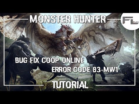 Monster Hunter World - [Tutorial] - Bug Fix COOP Online