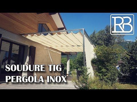 FABRIQUER UNE PERGOLA EN INOX SOUDURE AU TIG- DIY // ⓇⒷ