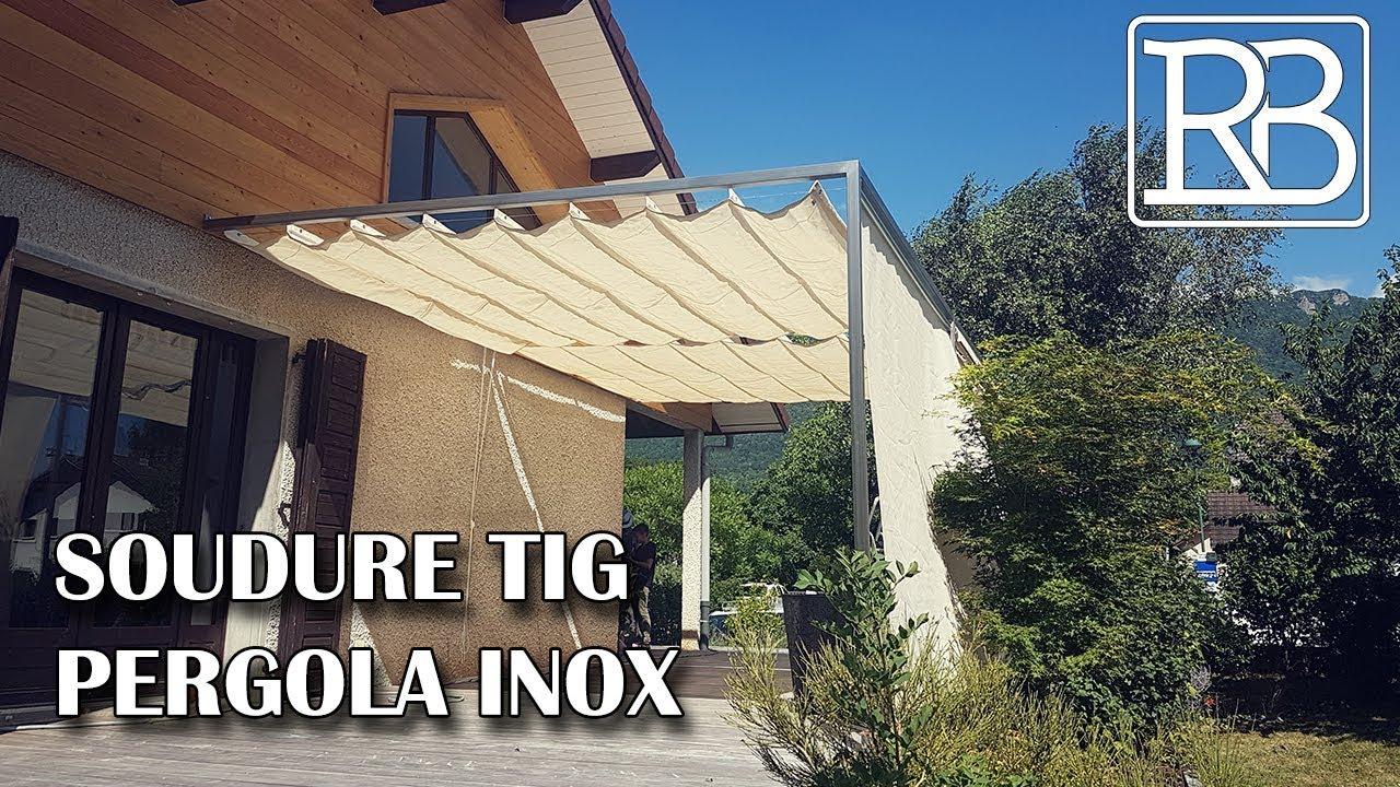 Fabriquer Sa Voile D Ombrage fabriquer une pergola en inox soudure au tig- diy // ⓇⒷ