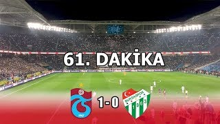 Trabzonspor 1-0 Bursaspor - 61. Dakika