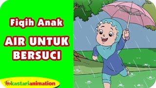 macam air untuk bersuci belajar fiqih anak bersama diva kastari animation official