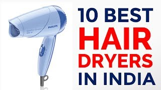 10 Best & Affordable Hair Dryers Available in India with Price | 2017