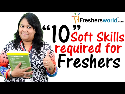 10 Soft Skills required for every fresher –Interview Tips,Communication Skills,Confidence Building