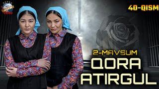 Qora atirgul (o'zbek serial) 100-qism | Кора атиргул (узбек сериал) 100-кисм