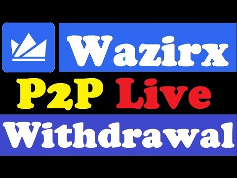 Wazirx P2P Live Withdrawal Full Tutorial