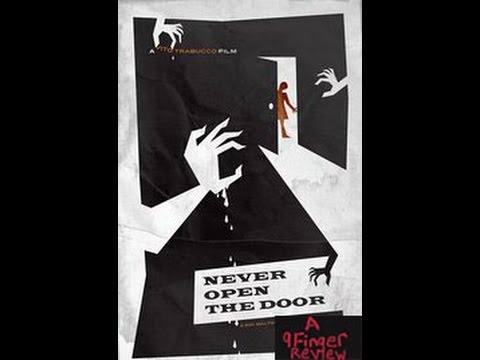 Never Open The Door Review