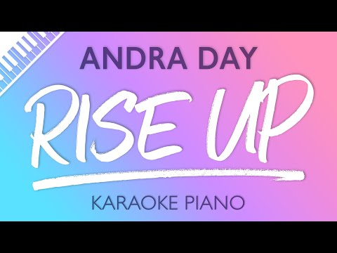 Rise Up (Piano Karaoke Instrumental) Andra Day