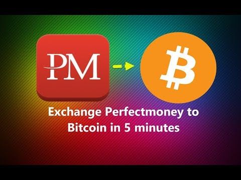 PerfectMoney To Bitcoin Exchange In 5 Minutes Instantly | Live