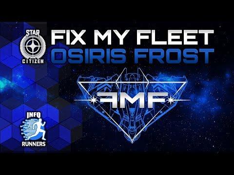 Star Citizen | Fix My Fleet | FMF | Osiris Frost