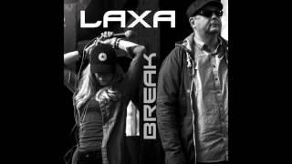 Laxa - Break (Audio)