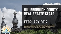 Hillsborough County Real Estate Statistics and Market Trends [February 2019]