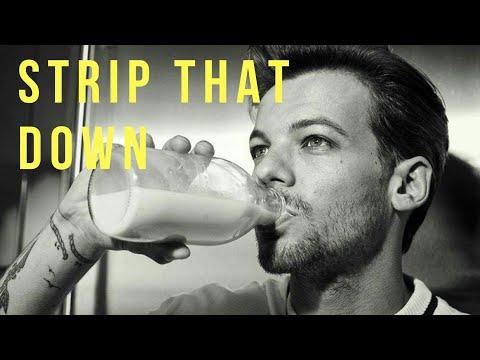 Louis tomlinson Edit (strip that down)