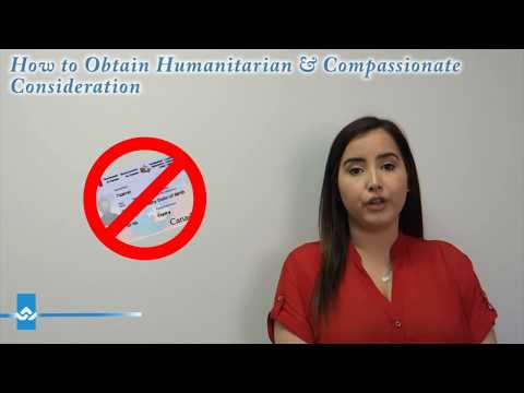 How to Obtain Humanitarian & Compassionate Consideration
