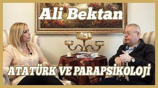 Atatürk ve Parapsikoloji | Ali Bektan | Bihin Edige