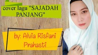 Lirik lagu SAJADAH PANJANG   by ALVIA RISFANI PRAHASTI