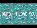 OMFG – I Love You [1 Hour]