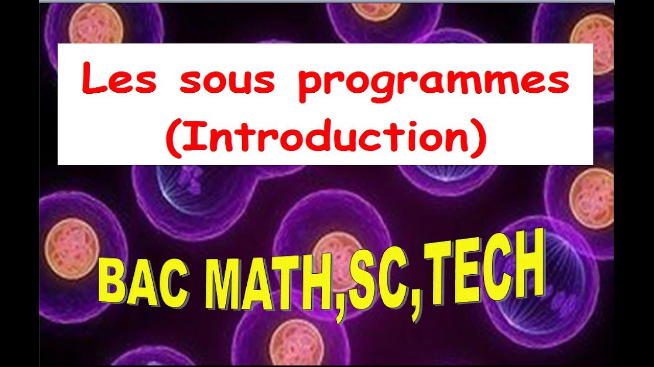 les sous programmes 110 youtube - Resume Informatique Bac Science