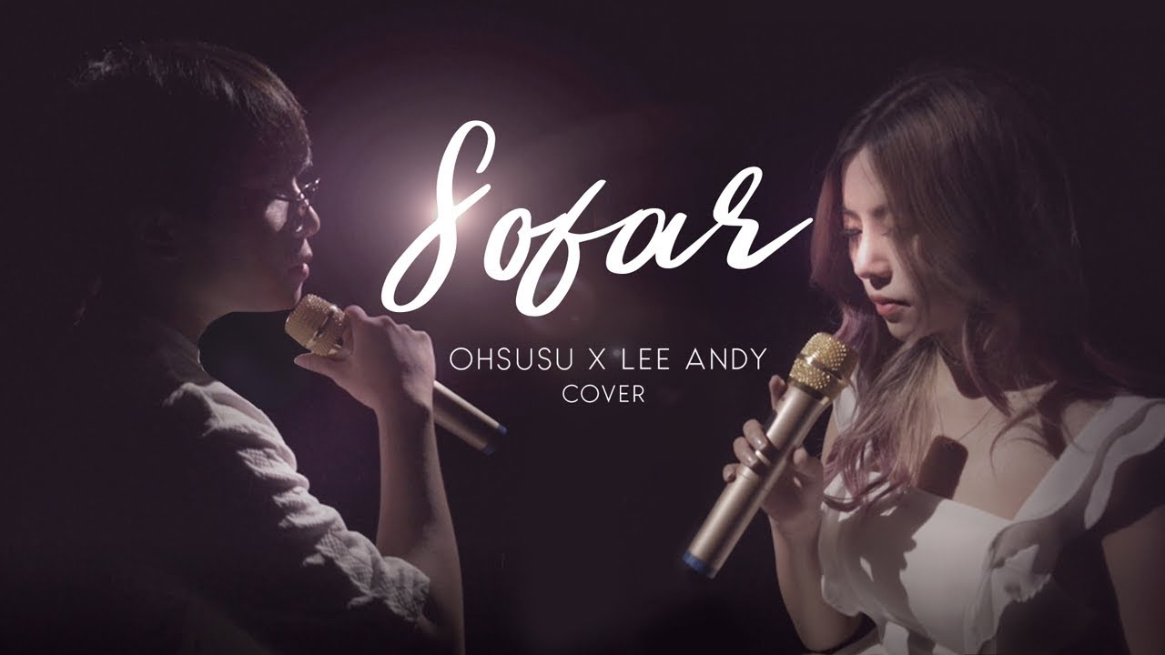 SO FAR (BINZ) - OHSUSU x LEE ANDY [Cover Video] #1