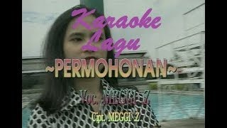 Karaoke Permohonan Meggy Z
