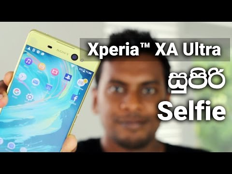 Sony Xperia XA Ultra Full Review in SInhala Sri Lanka