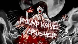Round Wave Crusher - Megamix for Youtube