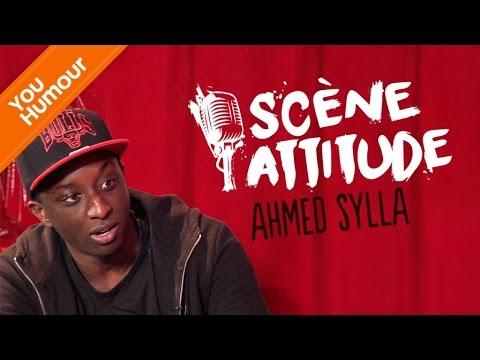 AHMED SYLLA - Scène Attitude