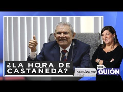 ¿La hora de Castañeda? - Sin Guion con Rosa María Palacios