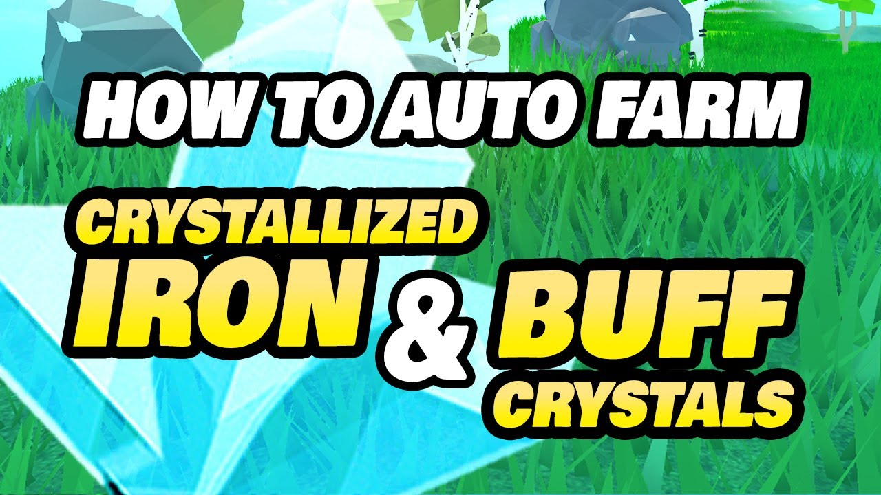How To Auto Farm Buff Crystal Crystallized Iron In Skyblox